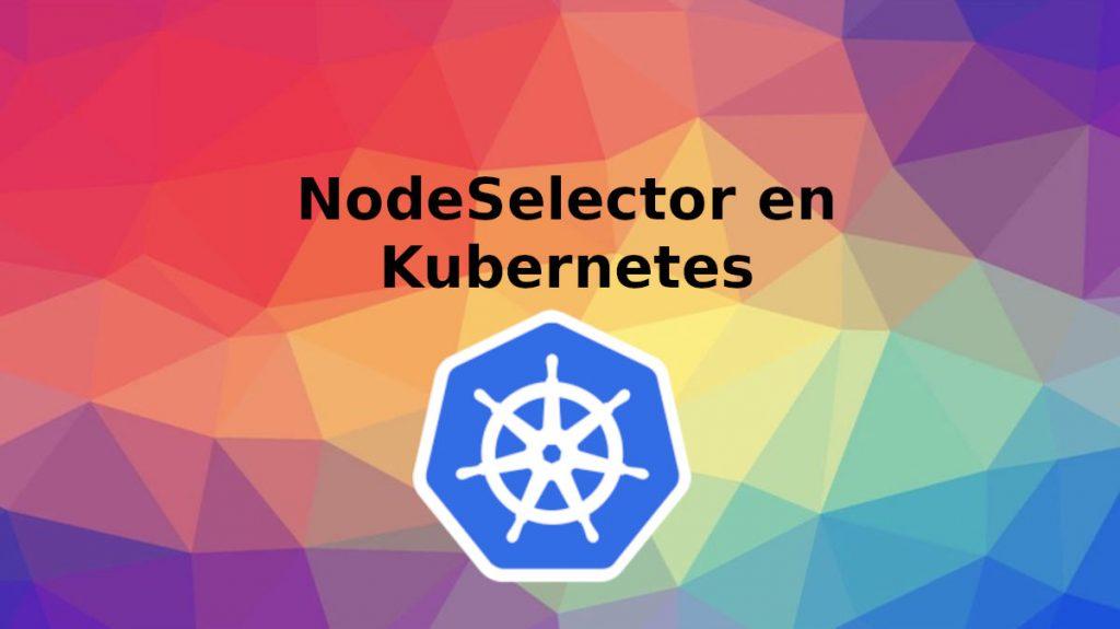 node-selector-kubernetes
