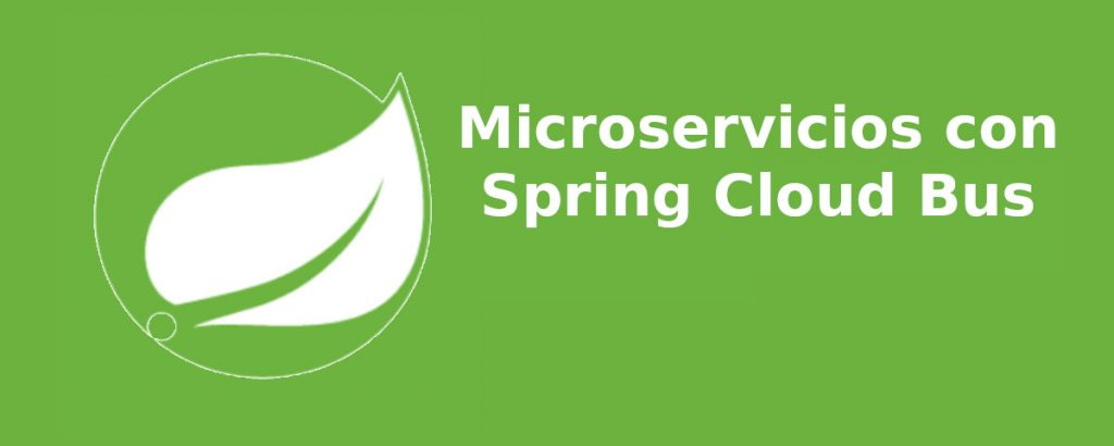 Microservicios con Spring Cloud Bus