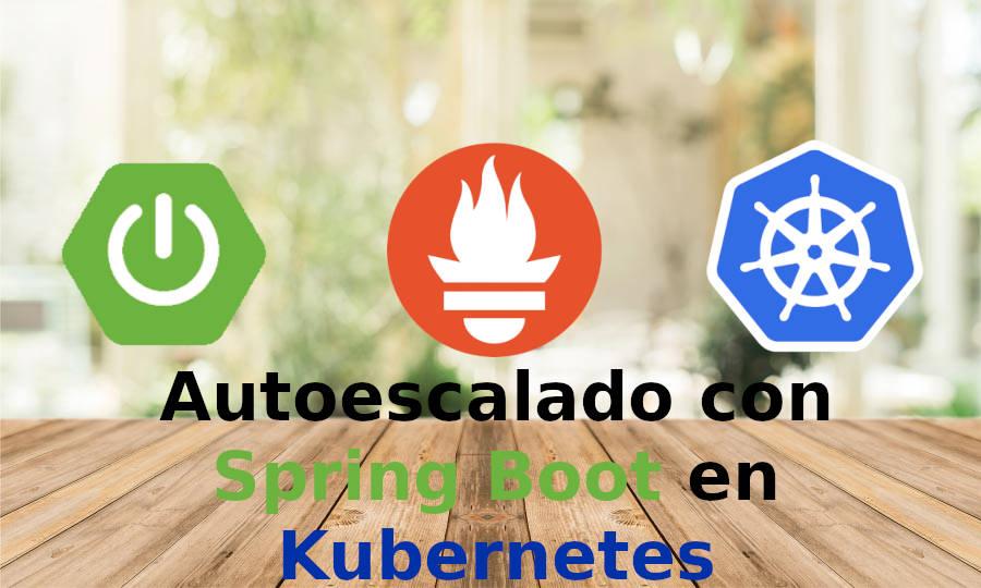 Horizontal Pod Autoscaler with Prometheus and Spring Boot