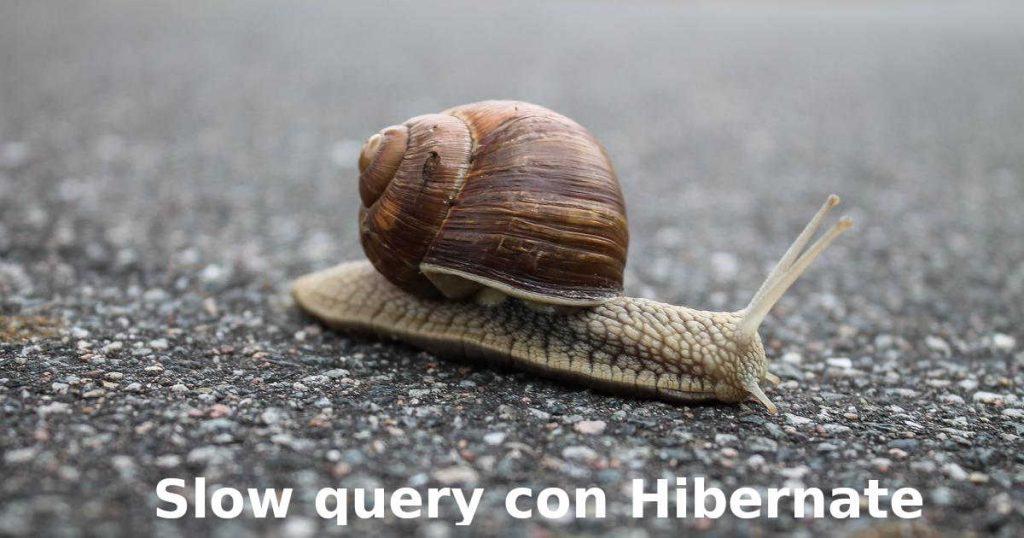 Slow Query Hibernate